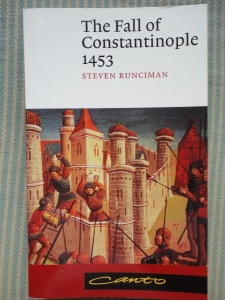 Steven Runciman, The Fall of Constantinople 1453