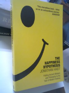 Jonathan Haidt, The Happiness Hypothesis (yellow cover with smiley face)