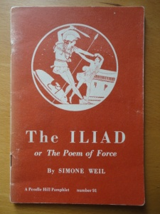 Simone Weil, The Iliad, or The Poem of Force