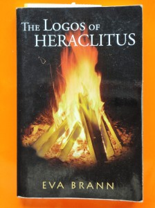 Eva Brann, The Logos of Heraclitus