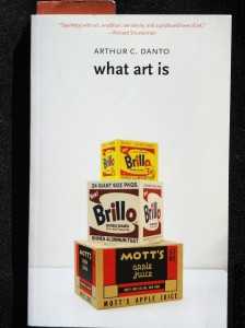 Arthur Danto, What Art Is