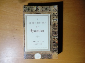Norwich, A Short History of Byzantium